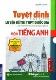 Tuyệt Đỉnh Tinh Tuyển Luyện Đề Thi THPT Quốc Gia Môn Tiếng Anh (Hộp 2 Tập)