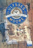 Ulysses Moore - Tập 1: Cánh Cửa Thời Gian