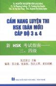 Cẩm Nang Luyện Thi HSK (Bản Mới) Cấp Độ 3 & 4 (Kèm 1 CD)