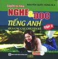 Luyện Kỹ Năng Nghe & Đọc Tiếng Anh Qua Các Câu Chuyện Kể - Tập 2 (Kèm 1 CD)