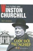 Thủ Tướng Anh Winston Churchill (Tái Bản 2015)