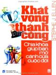 Khát Vọng Thành Công - Chìa Khoá Giúp Bạn Mở Cánh Cửa Cuộc Đời