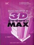 Dựng Mô Hình 3D Studio Max - Tập 1