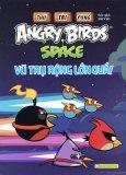 Thử Tài Cùng Angry Birds - Vũ Trụ Rộng Lớn Quá!