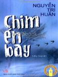 Chim Én Bay - Văn Chương Một Thời Để Nhớ