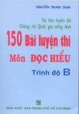 Tài liệu luyện thi chứng chỉ Quốc gia tiếng Anh-150 bài luyện thi môn Đọc hiểu