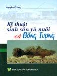 Kỹ Thuật Sinh Sản Và Nuôi Cá Bống Tượng