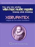 Xervantex - Tác Gia Tác Phẩm Văn Học Nước Ngoài Trong Nhà Trường