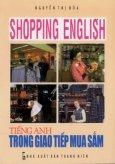 Shopping English - Tiếng Anh trong giao tiếp mua sắm