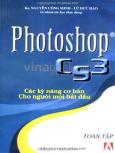 Photoshop CS3 - Các Kỹ Năng Cơ Bản Cho Người Mới Bắt Đầu (Toàn Tập)