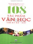 108 Tác Phẩm Văn Học Thế Kỷ XX - XXI