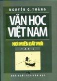 Văn Học Việt Nam - Nơi Miền Đất Mới (Tập 2)