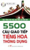 5500 Câu Giao Tiếp Tiếng Hoa Thông Dụng - Kèm 1 CD (Tái Bản 2015)