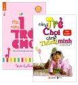 Combo Trẻ Càng Chơi Càng Thông Minh (Bộ 2 Cuốn)
