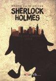 Những Vụ Kỳ Án Của Sherlock Holmes - Tái bản 29/04/2010