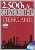2.500 Câu Giao Tiếp Tiếng Anh (Kèm 1 CD)