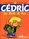 Cedric - Tôi Thích Đi Học