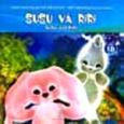 SuSu Và RiRi - Thế Giới Cổ Tích