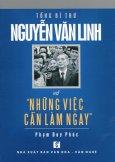 """Tổng Bí Thư Nguyễn Văn Linh Và """"Những Việc Cần Làm Ngay"""""""