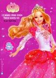 Barbie - 12 Nàng Công Chúa Thích Khiêu Vũ (Sách Tô Màu Phát Triển Trí Tuệ)