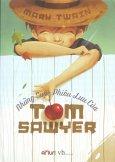 Những Cuộc Phiêu Lưu Của Tom Sawyer - Tái bản 15/11/2012