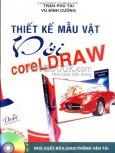 Thiết Kế Mẫu Vật Với Coreldraw - Dùng Kèm Đĩa CD