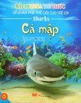 Bách Khoa Tri Thức Về Khám Phá Thế Giới Cho Trẻ Em - Cá Mập