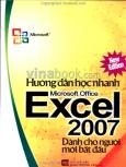 Hướng Dẫn Học Nhanh Microsoft Office Excel 2007 - Dành Cho Người Mới Bắt Đầu