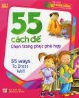 55 Cách Để Chọn Trang Phục Phù Hợp