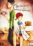 Cô Thợ Bánh Và Chàng Người Mẫu (Tái Bản 2015)