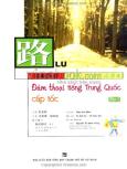 Đàm Thoại Tiếng Trung Quốc Cấp Tốc - Tập 2 (Kèm Theo 2 Đĩa CD)