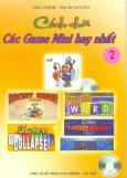 Cách Chơi các Game Mini Hay Nhất (Tập 2)(Có 1 CD)