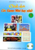Cách Chơi Các Game Mini Hay Nhất (Tập 3) (Có 1 CD)