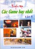 Tuyển Tập Các Game Hay Nhất Tập 1