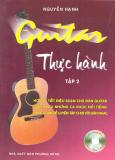 Guitar Thực Hành - Tập 2 (Dùng Kèm Đĩa CD)