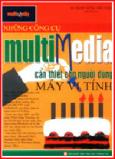 Những Công Cụ Multimedia Cần Thiết Cho Người Dùng Máy Vi Tính
