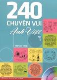 240 Chuyện Vui Anh - Việt (Tập 1) - Kèm 1 CD