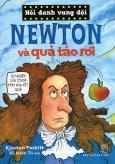 Nổi Danh Vang Dội - Newton Và Quả Táo Rơi
