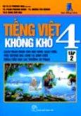 Tiếng Việt 4 Không Khó - Tập 2