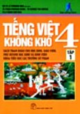Tiếng Việt 4 Không Khó - Tập 1