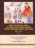 Phật Thuyết Đại Thừa Vô Lượng Thọ Trang Nghiêm Thanh Tịnh Bình Đẳng Giác Kinh Giảng Giải - Quyển 3