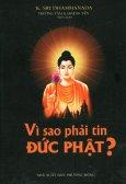 Vì Sao Phải Tin Đức Phật?