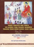 Phật Thuyết Đại Thừa Vô Lượng Thọ Trang Nghiêm Thanh Tịnh Bình Đẳng Giác Kinh Giảng Giải - Quyển 5