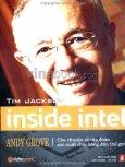 Inside Intel - Câu Chuyện Về Tập Đoàn Sản Xuất Chip Hàng Đầu Thế Giới