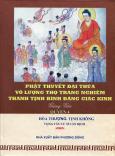 Phật Thuyết Đại Thừa Vô Lượng Thọ Trang Nghiêm Thanh Tịnh Bình Đẳng Giác Kinh Giảng Giải - Quyển 4