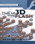 Thiết Kế 3D Trong Flash - Tập 1 (Kèm CD Bài Tập)