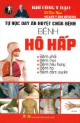 Tự Học Day Ấn Huyệt Chữa Bệnh - Bệnh Hô Hấp (Tái Bản 2015)