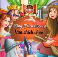 Truyện Song Ngữ - Vua Chích Chòe (Bìa Mềm)