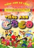 Bé Cùng Học Tiếng Anh Với Gogo - Tập 2 (Kèm 1 VCD)
