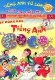 Bé Cùng Học Tiếng Anh Với Gogo - Tập 3 (Kèm 1 VCD)